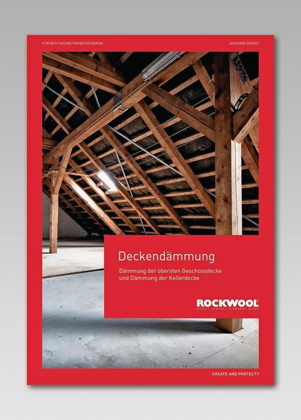 Nachträgliche Dämmung der obersten Geschossdecke und der Kellerdecke. Bild: Rockwool
