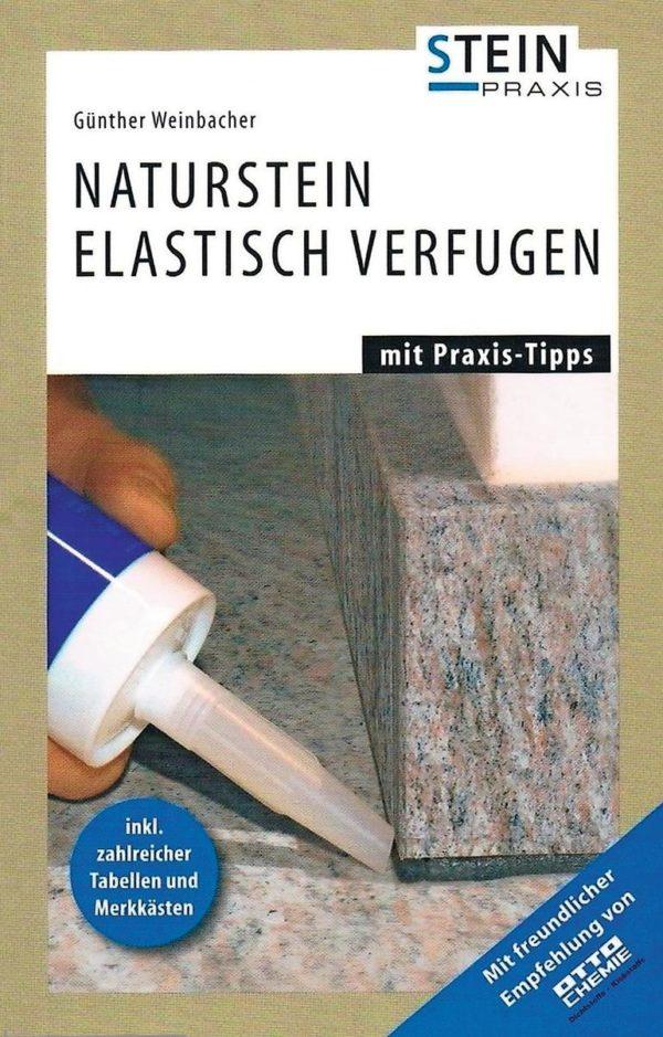 Stein-Praxis-Ratgeber zur elastischen Verfugung von Naturstein,