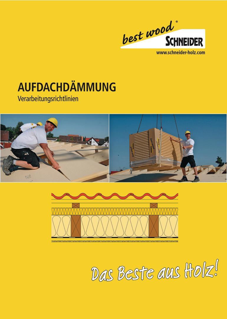 Die Holzwerke Schneider bieten für ihre Holzfaser-Aufdachdämmung ein Komplettpaket aus Dämmung, Luftdichtigkeitsprodukten und Befestigungsmaterial.