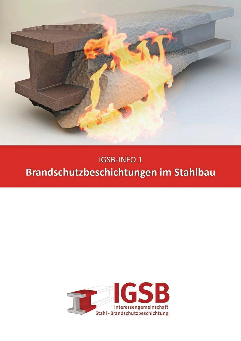 IGSB-Broschüre zu Brandschutzbeschichtungen im Stahlbau. Bild: Bauforumstahl e.V.
