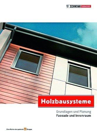 Schwenk-Broschüre über Holzbausysteme. Bild: Schwenk Putztechnik