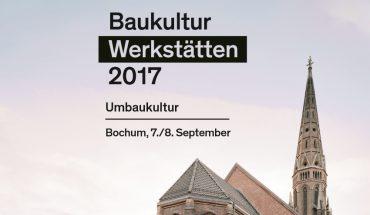 Ums Thema Bauen im Bestand geht es am 7. und 8. September bei der Baukulturwerkstatt Umbaukultur in Bochum.