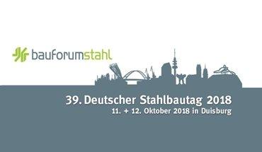Der 39. Deutsche Stahlbau-Tag findet am 11. und 12. Oktober 2018 in Duisburg statt.