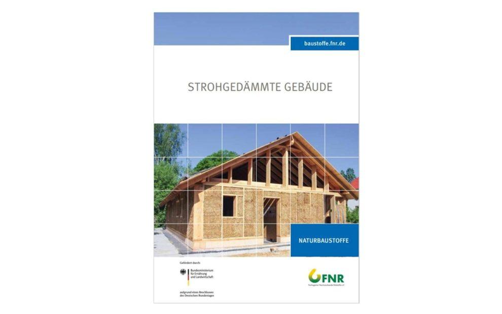 Broschüre der FNR zum Thema Dämmen mit Stroh