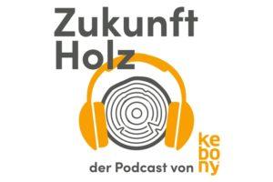 "Logo Kebony-Podcast ""Zukunft Holz"""