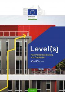 Level(s) - ein neuer EU-Rahmen für nachhaltiges Bauen. Bild: Europäische Union