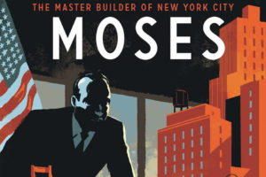 Architektur im Comic auf dem Cover von Robert Moses: The Master Builder of New York City