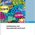 """1. Platz Ausführliche Unterlagen: Architektenordner """"Schallschutz und Raumakustik mit Knauf"""""""