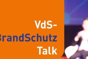 Keyvisual zum VdS Brandschutz-Talk