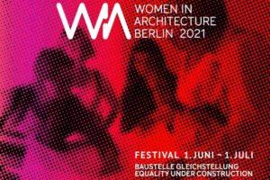 Festival WIA Women in Architecture Berlin 2021