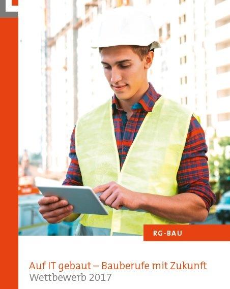 RG-Bau-Broschüre zu den Bauberufen der Zukunft.