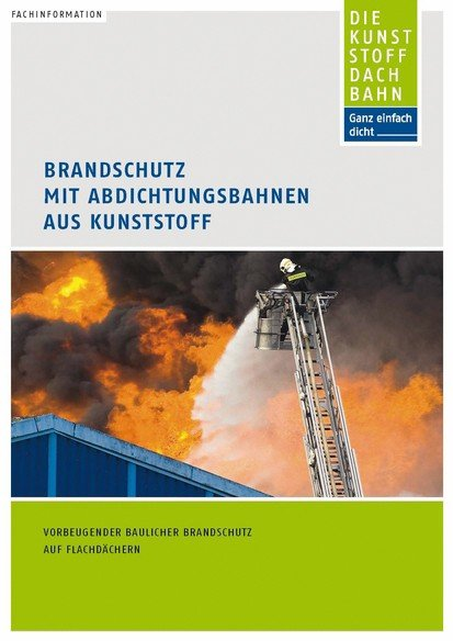Brandschutz mit Kunststoffdachbahnen