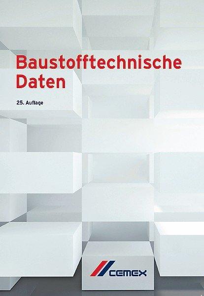 Baustofftechnische Daten von der Cemex Deutschland AG