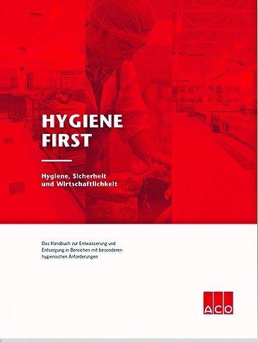 Hygiene First von ACO Haustechnik: Das neue Handbuch zur Entwässerung und Entsorgung in Bereichen mit besonderen hygienischen Anforderungen. Bild: ACO Passavant GmbH