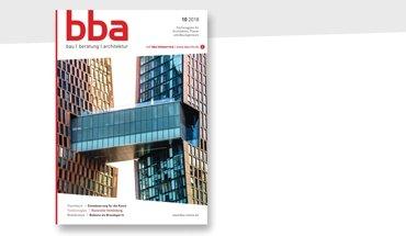 Die Architekturfachzeitschrift bba bau beratung architektur hat im Oktober 2018 eine Rundum-Erneuerung erfahren.